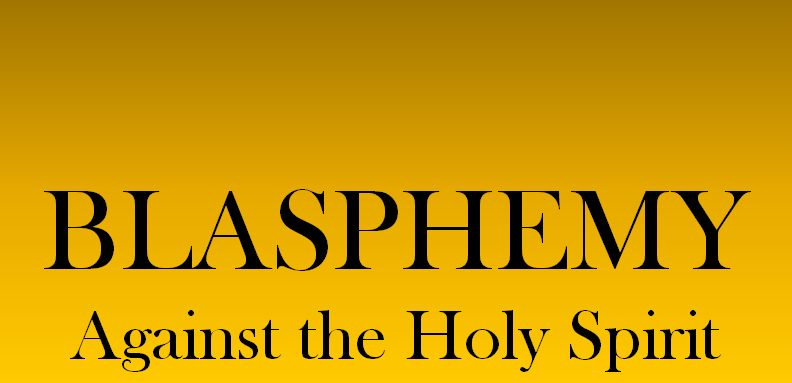 Q&A: Blasphemy against the Holy Spirit