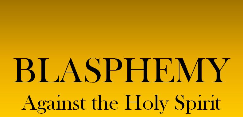 Q&A: Blasphemy against the Holy Spirit